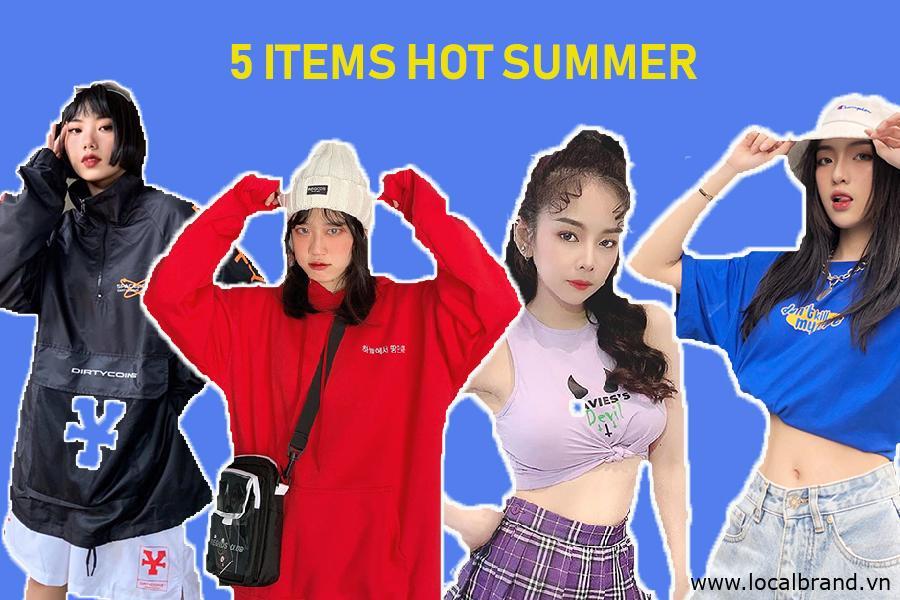 5 Items Local Brand cực HOT trong mùa hè này