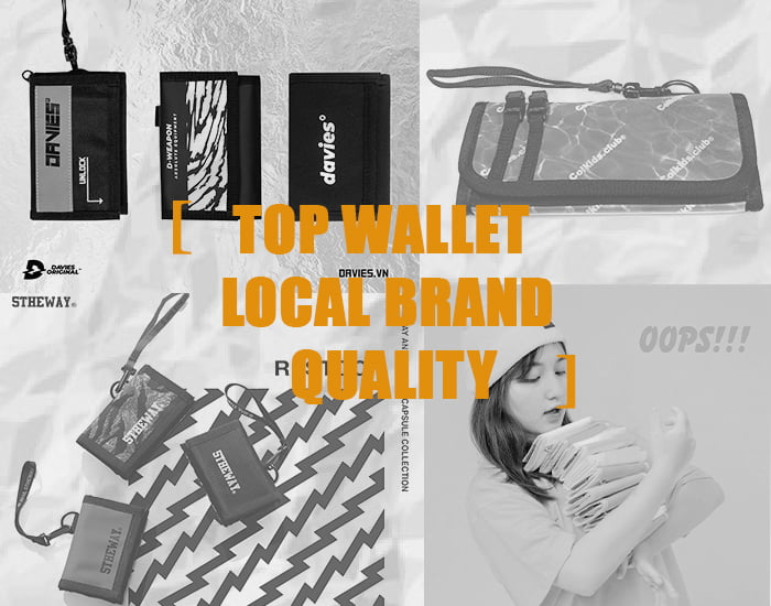TOP các mẫu ví Local Brand được đánh giá tốt nhất 2020