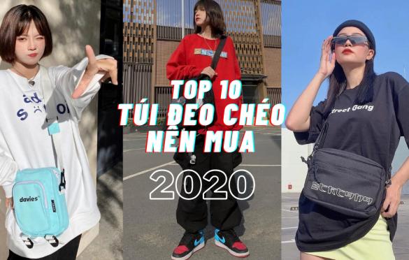 Xướng tên top 10 túi đeo chéo đáng mua năm 2020